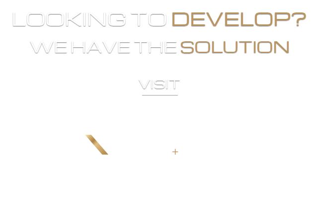 Looking to develop? We have the solution